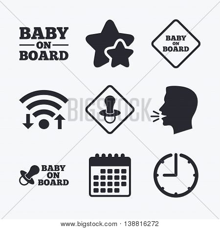 Baby on board icons. Infant caution signs. Nipple pacifier symbol. Wifi internet, favorite stars, calendar and clock. Talking head. Vector