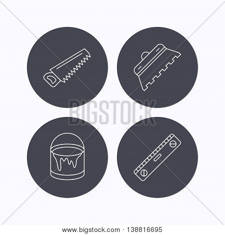 Trowel for tile, saw and level measure icons. Bucket of paint linear sign. Flat icons in circle buttons on white background. Vector