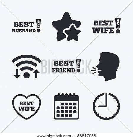 Best wife, husband and friend icons. Heart love signs. Awards with exclamation symbol. Wifi internet, favorite stars, calendar and clock. Talking head. Vector