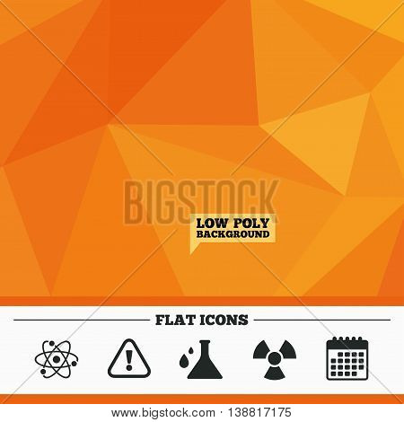 Triangular low poly orange background. Attention and radiation icons. Chemistry flask sign. Atom symbol. Calendar flat icon. Vector