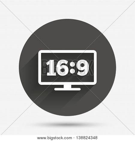 Aspect ratio 16:9 widescreen tv sign icon. Monitor symbol. Circle flat button with shadow. Vector