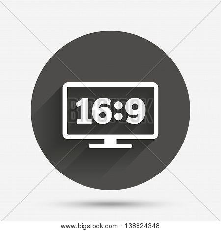 Aspect ratio 16:9 widescreen tv sign icon. Monitor symbol. Circle flat button with shadow. Vector