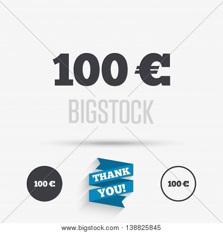 100 Euro sign icon. EUR currency symbol. Money label. Flat icons. Buttons with icons. Thank you ribbon. Vector