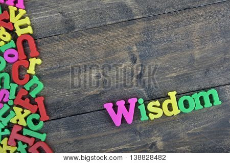 Wisdom word on wooden table