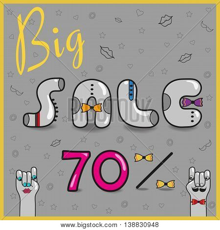 Inscription Big Sale with hipster style. Seventy percents. Artistic font. Gray letters with colorful ties. Pink numerals. Hipsters hands looking at each other. illustration