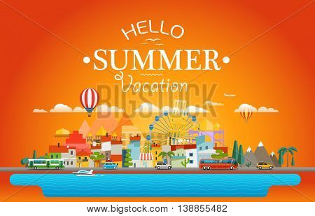 Hello summer vacation concept. Cityscape Vector illustration