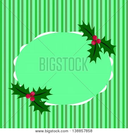 Of Christmas greeting green stripes, holly berries and place for text