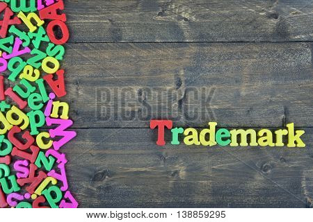 Trademark word on wooden table