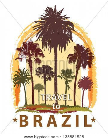 Travel Banner with Palm Trees for Brazil. Exotic Print for T-Shirt.