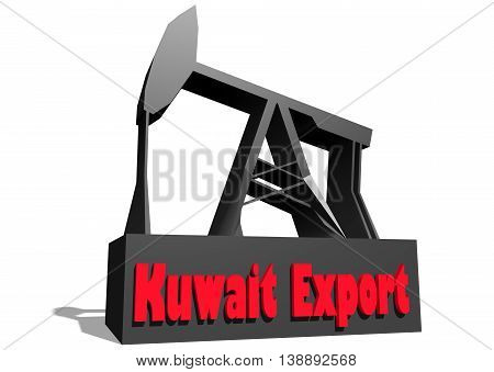 Oil pump and Kuwait Export crude oil name. Energy and power relative backdrop. 3D rendering