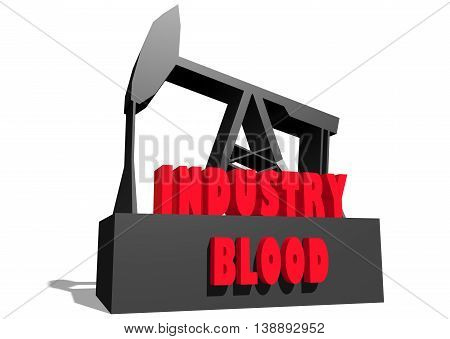 Oil pump and industry blood text. Energy and power relative backdrop. 3D rendering