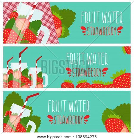 Set Of Banners With Bright Fruit Water In Mason Jar With Strawberries .vector Illustration