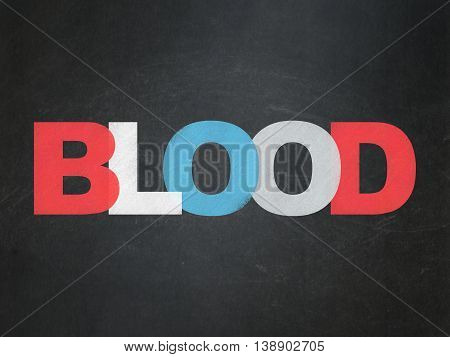 Health concept: Painted multicolor text Blood on School board background, School Board