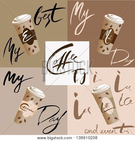 My coffee day. Coffee to go. Vector illustration disposable coffee cup icon with coffee beans. Coffee lettering