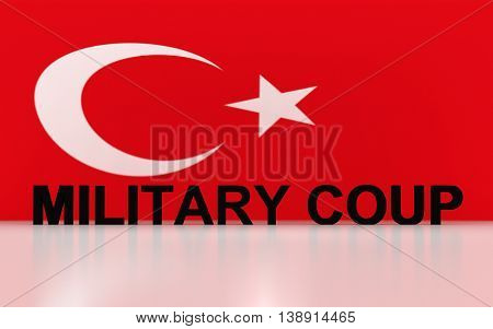 3D rendered signs turkey flag symbols and write military coup.