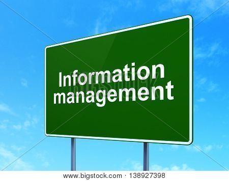 Information concept: Information Management on green road highway sign, clear blue sky background, 3D rendering