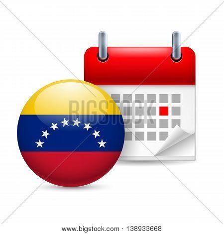 Calendar and round Venezuelan flag icon. National holiday in Venezuela