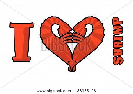I Love Shrimp. Symbol Of Heart Of An Underwater Crustacean Animal. Sign For Lovers Of Marine Plankto