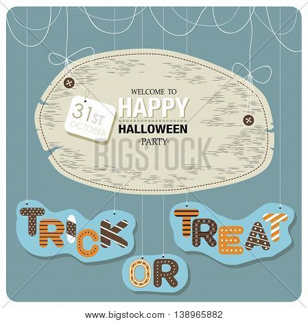 Happy Halloween cover design.The phrases welcome to happy halloween party,31st october and trick or treat  on the blue background.