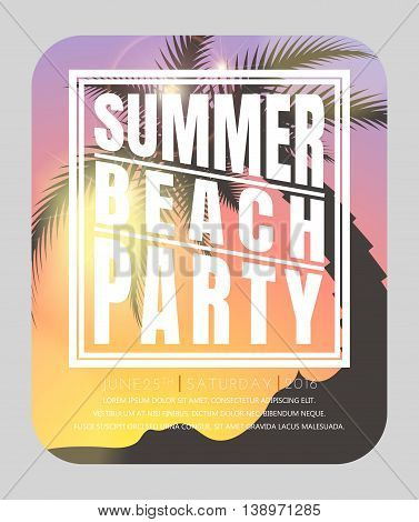 Summer beach party flyer. Hello summer. Summer card. Summer background. Summer design Vector illustration