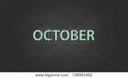 october month text written on the blackboard with chalk board effect vector graphic illustration