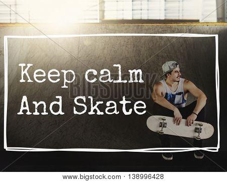 Calm Skateboarding Skater Skate Skating Style Concept