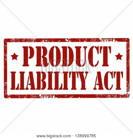 Grunge rubber stamp with text Product Liability Act,vector illustration