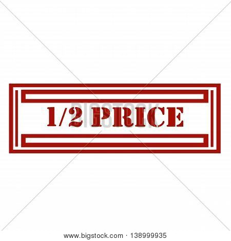 Red stamp with text 1/2 Price,vector illustration