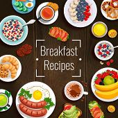 Breakfast Recipes Design Concept With Set Of Various Dishes For Traditional And Diet Breakfast On Wo poster