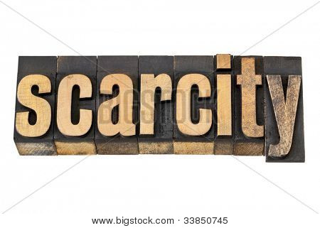 scarcity - isolated text in vintage letterpress wood type
