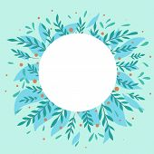 Nature Greeting Card. Round Frame With Flat Foliage, Berries And Place For Text On Turquoise Backgro poster
