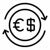Dollar And Euro Exchange Icon. Outline Dollar And Euro Exchange Vector Icon For Web Design Isolated  poster