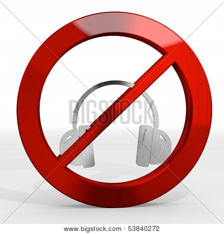 3D Graphic Of A Prohibited Headphones Sign Not Allowed