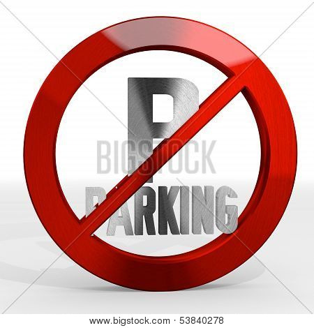 3D Render Of A Polished Parking Sign Not Allowed