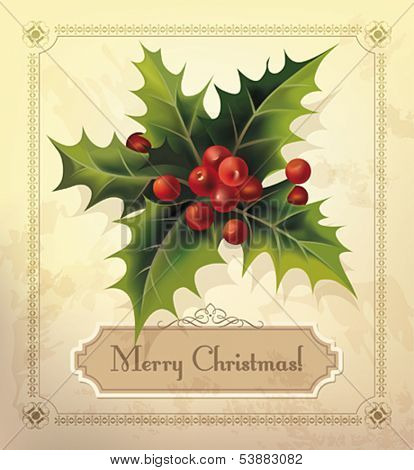 Christmas vintage card with holly. Vector eps10.