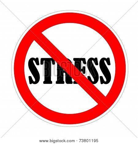 Stress forbidden