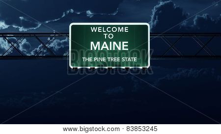 Maine USA State Welcome to Interstate Highway Sign at Night