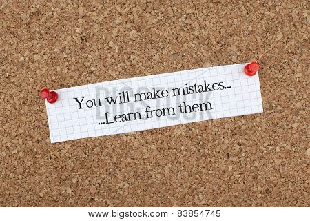 You Will Make Mistakes, Learn From Them