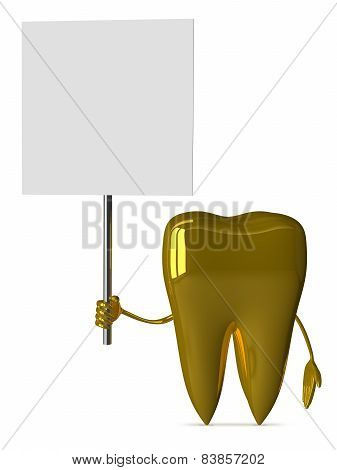 Golden Tooth With Placard