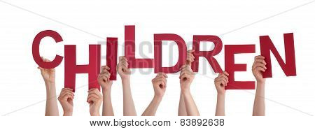 Many People Hands Holding Red Word Children