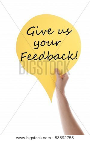 Yellow Speech Balloon With Give Us Feedback
