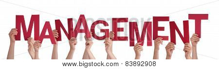 Many People Hands Holding Red Word Management
