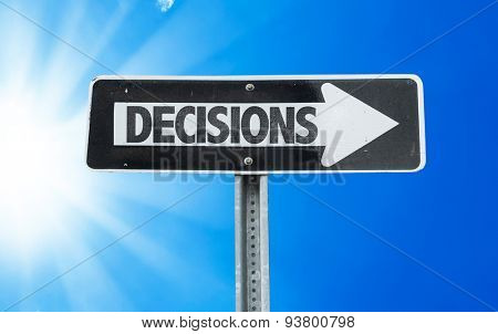 Decisions direction sign with a beautiful day