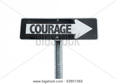 Courage direction sign isolated on white