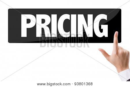 Businessman pressing button with the text: Pricing