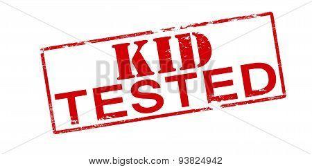 Kid Tested