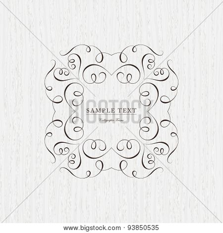 Vintage frame for weddings, monograms, invitations, greeting cards, menus, business identity. Elegant vector calligraphic design on wood texture background.