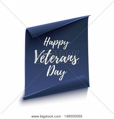 Happy Veterans Day background on blue curved paper banner isolated on white. Poster, brochure or flyer template. Vector illustration.
