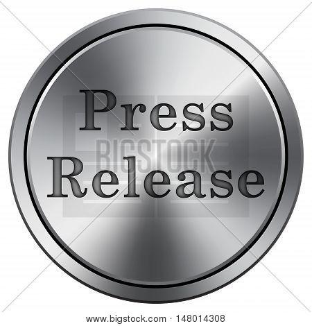 Press Release Icon. Round Icon Imitating Metal.