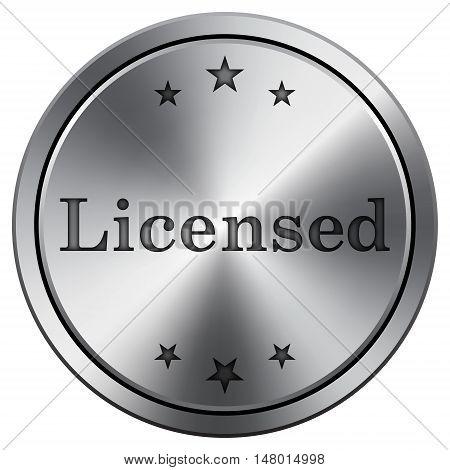Licensed Icon. Round Icon Imitating Metal.